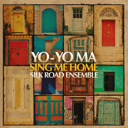 Yo-Yo Ma /  Silk Road Ensemble - Sing Me Home