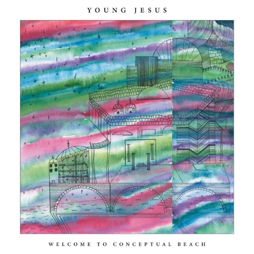 Young Jesus -Welcome To Conceptual Beach