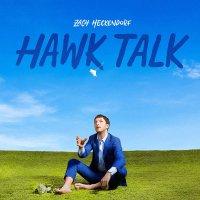 Zach Heckendorf - Hawk Talk