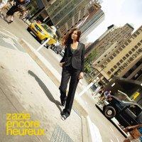 Zazie -Encore Heureux