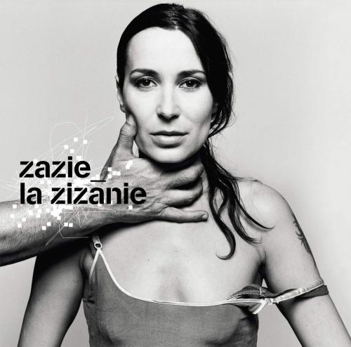 Zazie -La Zizanie