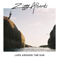 Ziggy Alberts -Laps Around The Sun