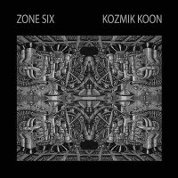 Zone Six - Kozmik Koon Lim.ed./Coloured